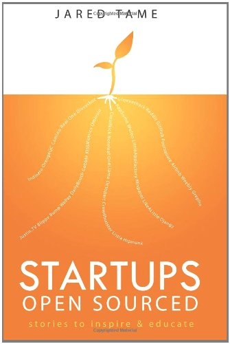 Startups Open Sourced: Stories to Inspire & Educate