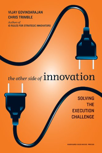 The Other Side of Innovation - Solving the Execution Challenge (Harvard Business Review)