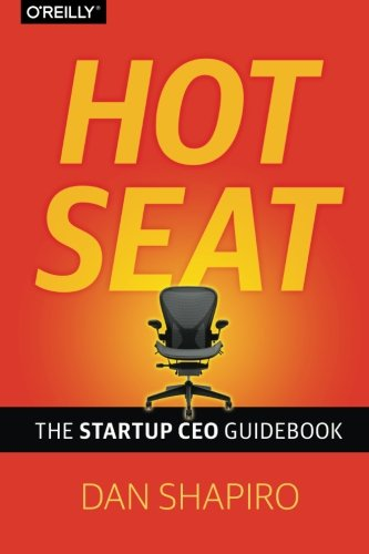 Hot Seat - The Startup CEO Guidebook