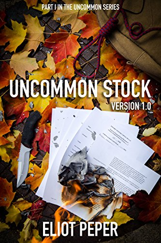 Uncommon Stock - Version 1.0 (The Uncommon Series)