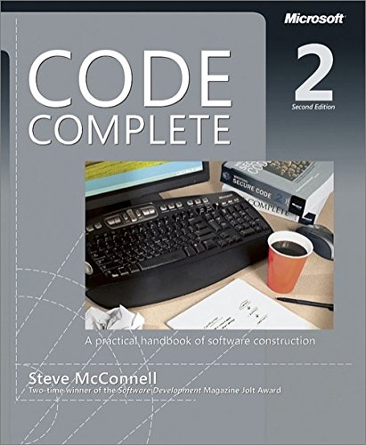 Code Complete - A Practical Handbook of Software Construction, Second Edition