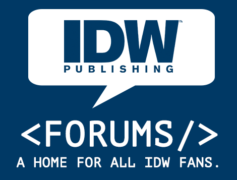IDW Forums: A home for all IDW fans.