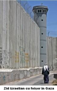 Zid izraelian cu fioşor în Gaza