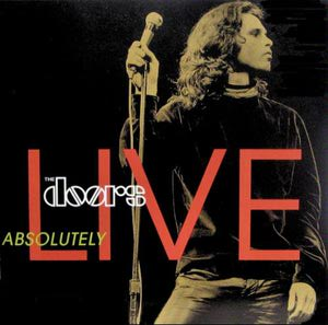 The Doors - Absolutely Live - Elektra/WEA