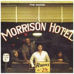 The Doors - Morrison Hotel - Rhino