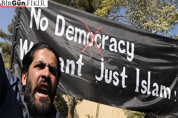 'İslamcılar demokrasiyi kendi ölçütleriyle belirliyor'