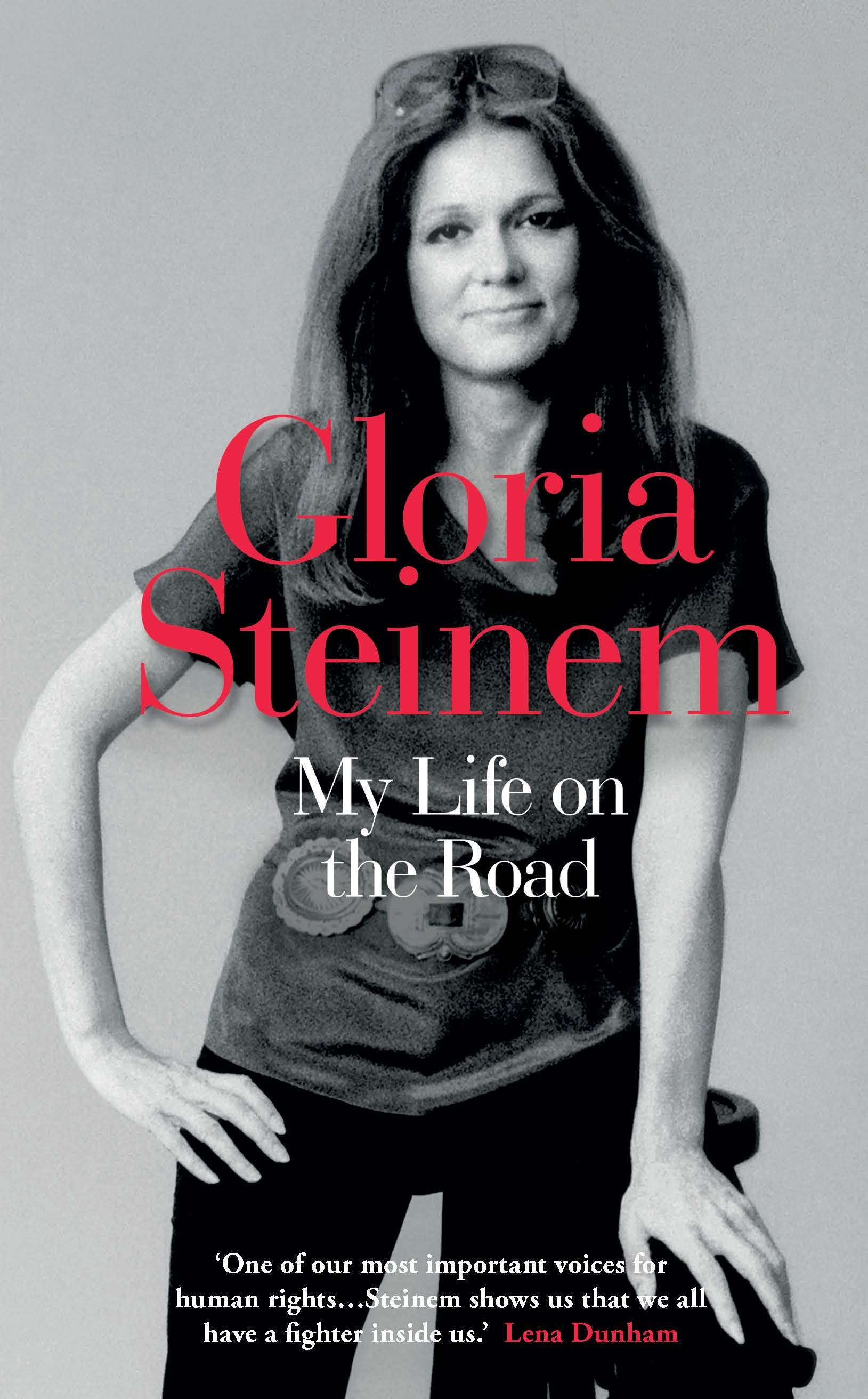 Gloria Steinem_Bookcover_My Life on the Road_1629x2624