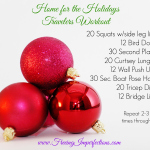 Home for the Holidays Travelers Workout