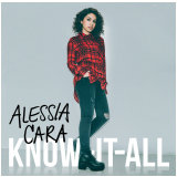Alessia Cara - Know-It-All (CD) - Alessia Cara