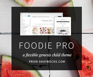 Foodie Pro Genesis Child Theme for Food Bloggers