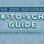 The 2015 National Back-To-School Guide: Free Resources for Students & Teachers