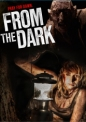 From the Dark Movie Review