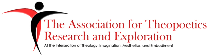 The Association for Theopoetics Research and Exploration