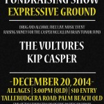 The Casper McCallum benefit at Expressive Ground on Saturday December 20th features live music from The Vultures and Kip Casper