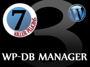 7 Killer Plugins for WordPress: #3 WP-DBManager