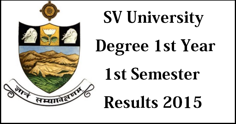 SV University UG Exam Result 2015 Declared SVU BA B.Com B.Sc BBA BCA 1st Year 1st Semester Dec Results svuniversity.ac.in
