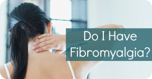 Do-I-Have-Fibromyalgia