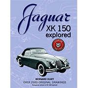 Jaguar XK 150 Explored by Bernard Viart (In English) STD EDITION IN STOCK