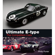 Ultimate E-type The Competition Cars by Philip Porter IN STOCK