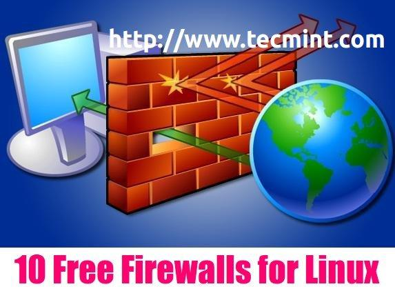 10 Open Source Linux Firewalls