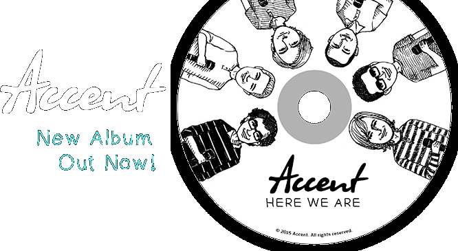 Accent Vocal - New Album Out Now!