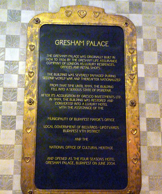 Memorial Plaque in Hotel Four Seasons Gresham Budapest