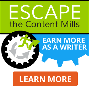 8 Ways Content Mill Writers Can Earn More -- FAST!  Free live training and case study report. LEARN MORE