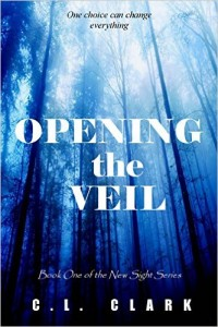 Amazon.com: Opening the Veil (paranormal mystery suspense) (New Sight Series Book 1) eBook: C. L. Clark: Kindle Store