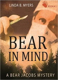 Bear in Mind (A Bear Jacobs Mystery Book 1) � Kindle edition by Linda B. Myers. Literature & Fiction Kindle eBooks @ Amazon.com.