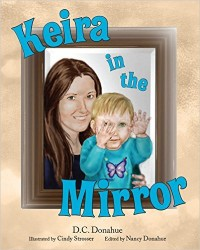 Keira in the Mirror: D.C. Donahue: 9781620869024: Amazon.com: Books