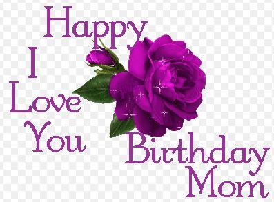 Happy Birthday Love you Mom