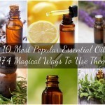 The 10 Most Popular Essential Oils & 174 Magical Ways To Use Them