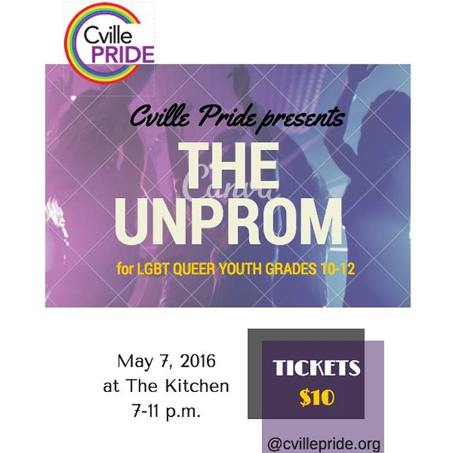 Come one, come all! Grades 10-12 invited. May 7th at The Kitchen. Check out cvillepride.org for info.