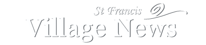 St Francis Village News
