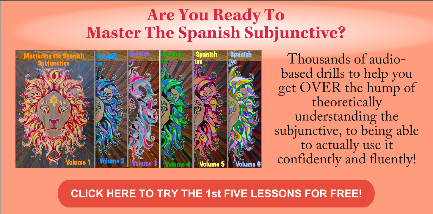 Mastering the Spanish Subjunctive Free Lessons