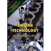 Engine Technology for the Modern World  by Roger Bywater IN STOCK