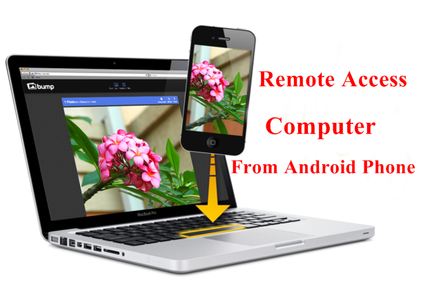 Remote Access Computer From Android Phone
