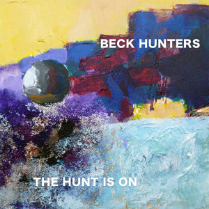 Beck Hunters CD - The Hunt is On