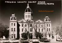 Presidio County Courthouse, Marfa, Texas 1950s