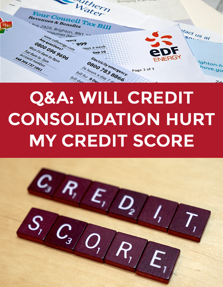 Q&A: Will Credit Consolidation Hurt My Credit Score