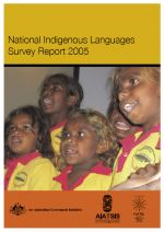 The National Indigenous Language Survey Report 2005
