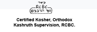 Certified Kosher, Orthodox Kashruth Supervision, RCBC.