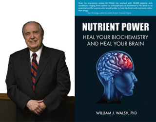 A picture of dr. Walsch and his most recent book Nutrient Power