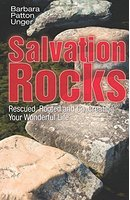 Salvation Rocks: Rescued, Rooted and Co-Creating Your Wonderful Life