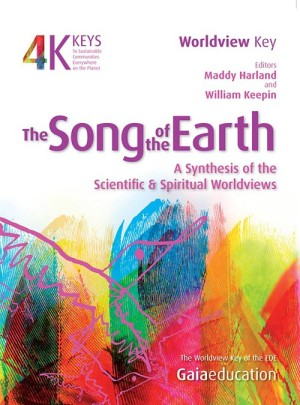 The Four Keys: The Song of the Earth – A Synthesis of the Scientific and Spiritual Worldviews