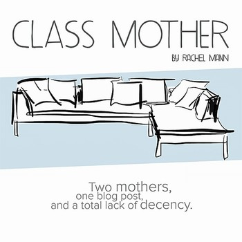 Every class has a Class Mother....