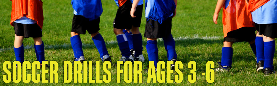 Soccer drills for ages 3-6