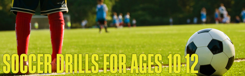 Soccer drills for ages 10-12