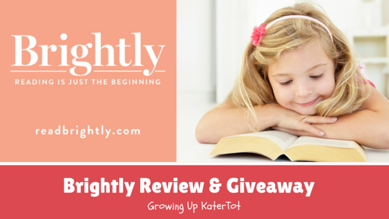 Brightly Review and Giveaway- Growing Up KaterTot