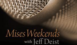 Mises Weekends